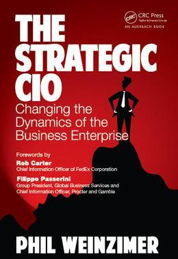 The Strategic CIO by Phil Weinzimer