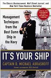 Its Your Ship by D. Michael Abrashoff