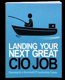 Landing Your Next Great CIO Job eBook