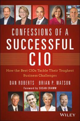 Confessions of a Successful CIO