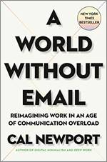 A world without email, Newport