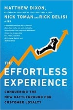 The Effortless Experience Dixon, Toman, and DeLisi
