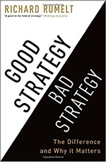 Good Strategy Bad Strategy by Richard Rumelt