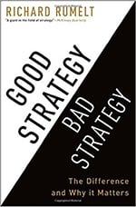 Good Strategy Bad Strategy by Richard Rumelt