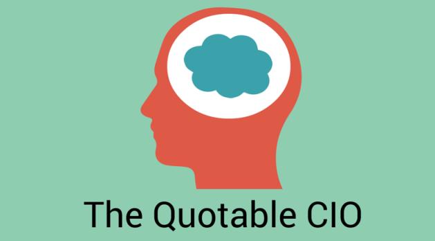 The Quotable CIO